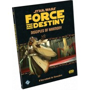 Star Wars - Force and Destiny RPG : Disciples of Harmony