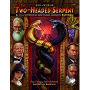 Call of Cthulhu 7th Ed - Pulp Cthulhu : The Two Headed Serpent