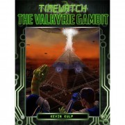 TimeWatch RPG Adventure - The Valkyrie Gambit