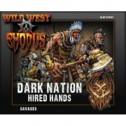 Wild West Exodus - Dark Nation Hired Hands - Savages