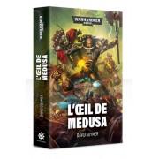 W40K : L'Œil de Medusa