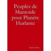 Peuples de Mantoïd pour Planète Hurlante - PDF