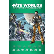 FATE Worlds - Vol.2 : Worlds in Shadow pas cher
