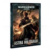 W40K : Codex - Astra Militarum 8ème Edition VF (Rigide)