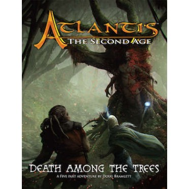 Atlantis : The Second Age - Death Among the Trees