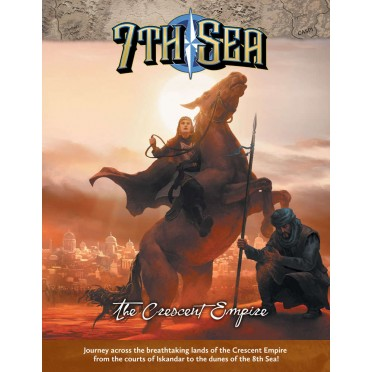 7th Sea 2nd Ed. - The Crescent Empire