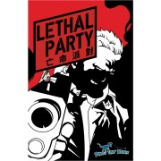 Lethal Party