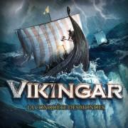 Vikingar - La Conquête des Mondes