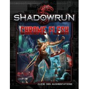 Shadowrun 5 - Chrome Flesh