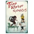Temp Worker Assassins 0