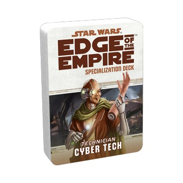 Star Wars : Edge of the Empire - Cyber tech Specialization Deck