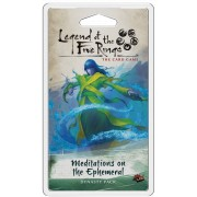 Legend of the Five Rings: The Card Game : Meditations on the Ephemeral