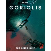 Coriolis - The Dying Ship