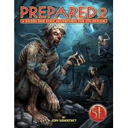 Prepared 2 - A Dozen One Shot Adventures for 5th Edition