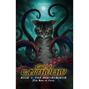 Call Of Catthulhu : Book I - The Nekonomikon pas cher
