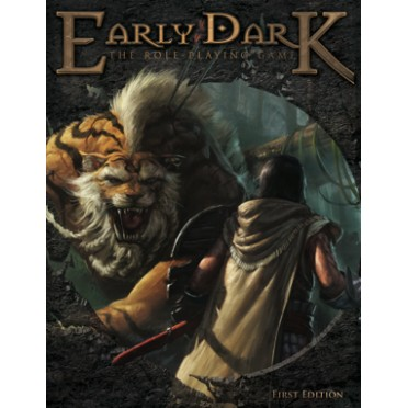 Early Dark -The Roleplaying Game