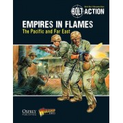 Bolt Action - Empires in Flames: The Pacific and the Far East (Anglais) pas cher