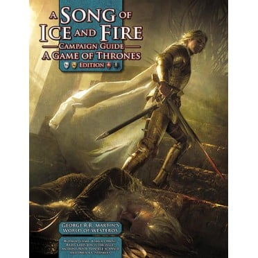 A Song of Ice and Fire - Campaign Guide