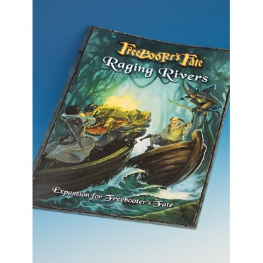 Freebooter's Fate - Raging Rivers