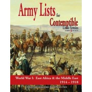 Contemptible Little Armies: Army Lists vol.2