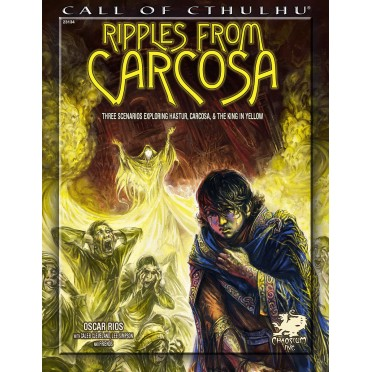 Call of Cthulhu RPG - Ripples from Carcosa