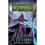 DestinyQuest - La Légion des Ténèbres