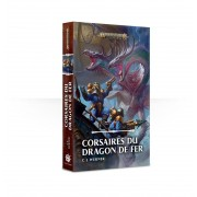 Age of Sigmar : Corsaires du Dragon de Fer VF