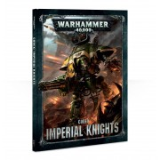 W40K : Codex - Imperial Knights 8ème Edition (Rigide) pas cher