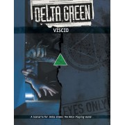 Delta Green - Viscid