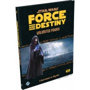 Star Wars - Force and Destiny : Unlimited Power