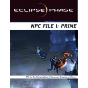 Eclipse Phase - NPC File 1 : Prime