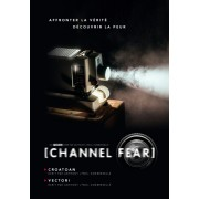 Channel Fear - Saison 1 - Episode 7 et 8