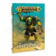 Age of Sigmar : Battletome - Ironjawz (English)