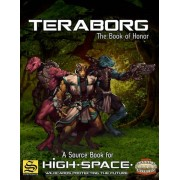 Savage Worlds - High Space : Teraborg The Book of Honor