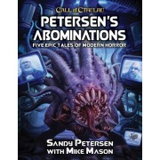 Call of Cthulhu 7th Ed - Petersen's Abominations