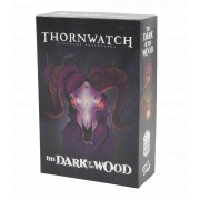 Thornwatch - The Dark of the Wood