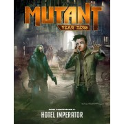 MUTANT: Year Zero Zone Compendium 5 - Hotel Imperator